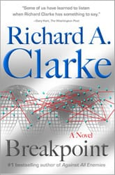 Breakpoint a novel written by Richard A Clarke