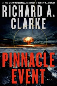 pinnacle event written by Richard A Clarke