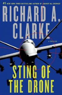 sting of the drone by Richard A Clarke